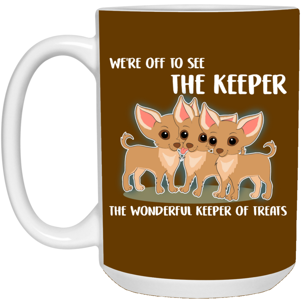 We're Off To See The Keeper Chihuahua Mugs