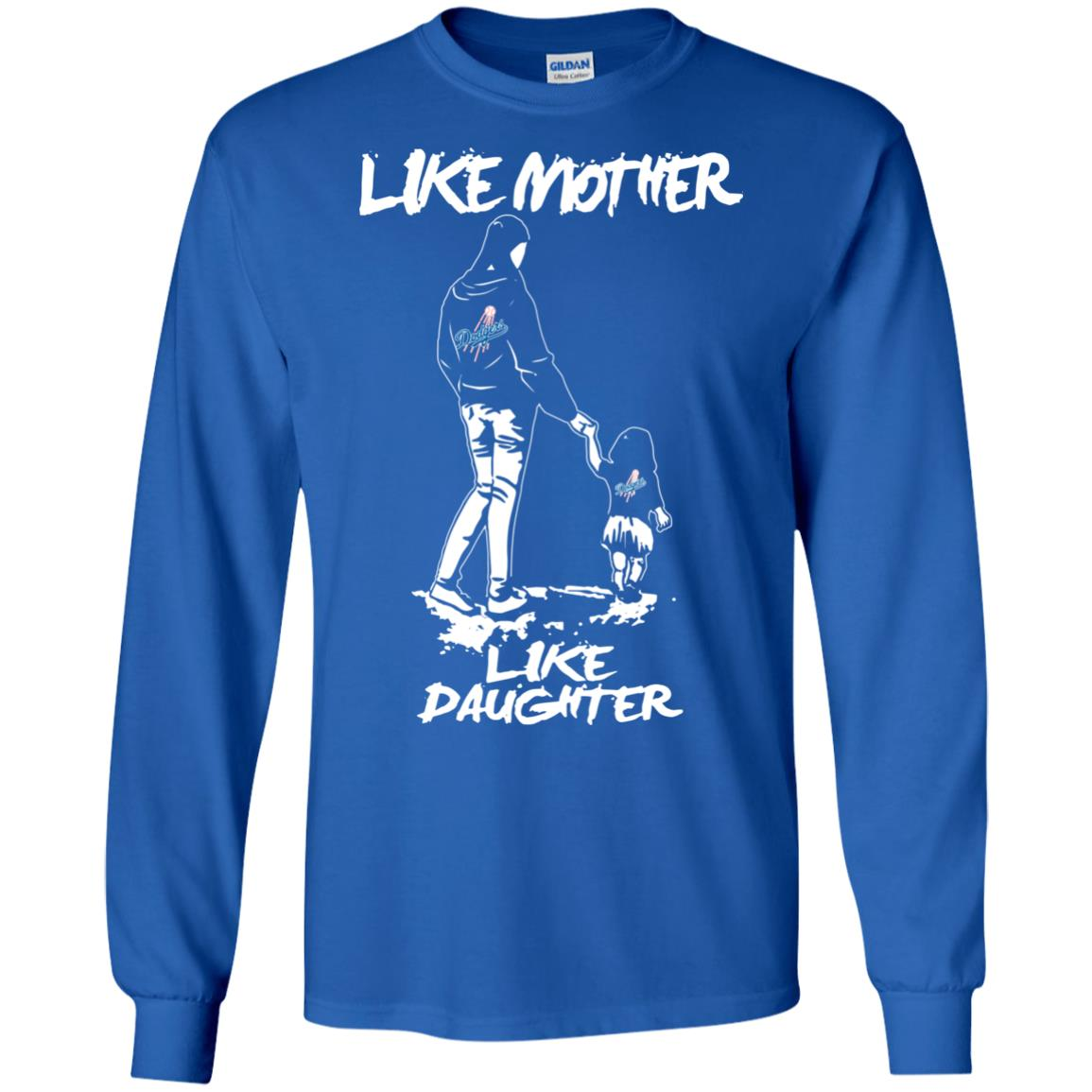 Like Mother Like Daughter Los Angeles Dodgers T Shirts