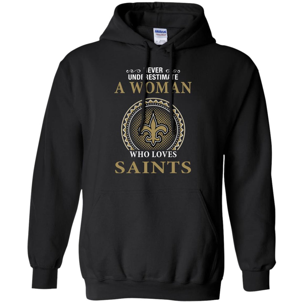 Never Underestimate A Woman Who Loves New Orleans Saints Sweaters