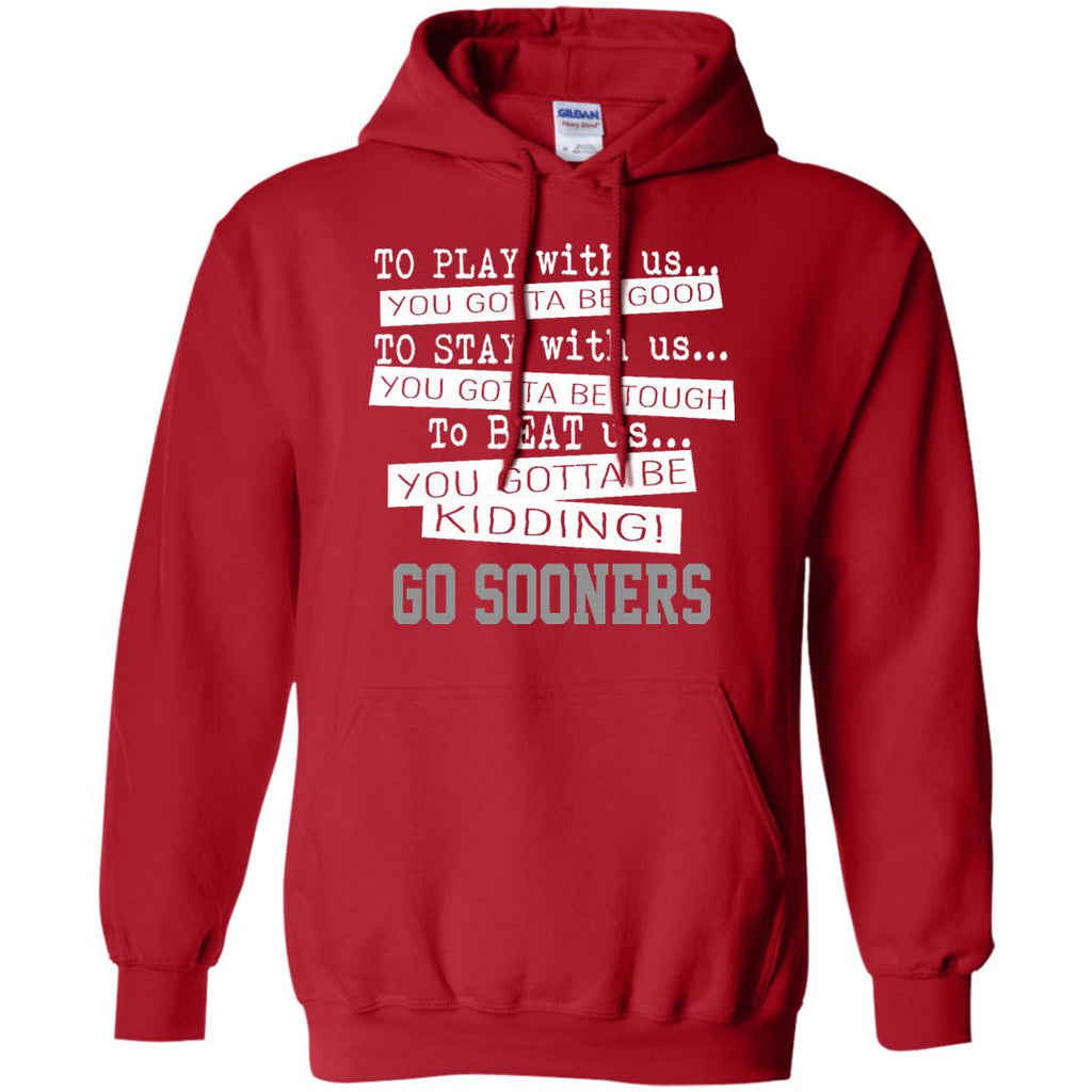 You Must Be Kidding Oklahoma Sooners T Shirt - Best Funny Store