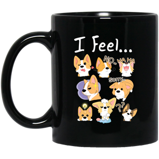 I Feel Corgi Mugs