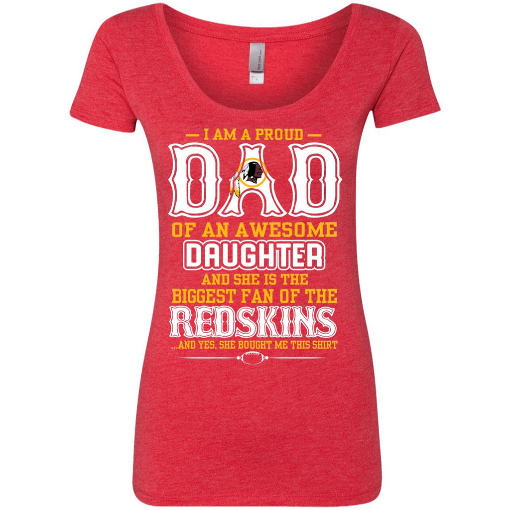 ... Proud Of Dad Of An Awesome Daughter Washington Redskins T Shirts ... b0078a476