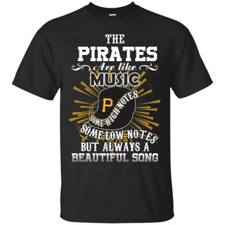 The Pittsburgh Pirates Are Like Music T Shirt