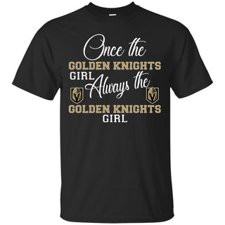 Always The Vegas Golden Knights Girl T Shirts