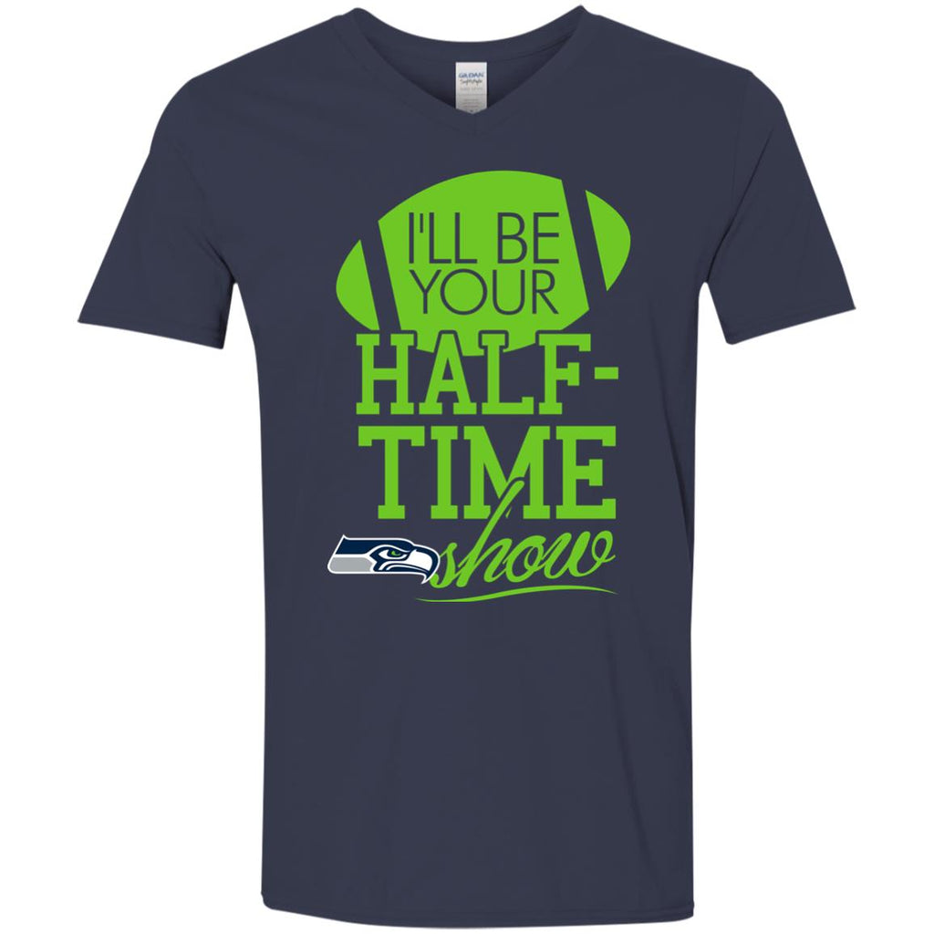 I'll Be Your Halftime Show Seattle Seahawks T Shirts