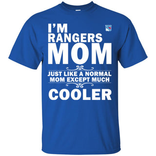 A Normal Mom Except Much Cooler New York Rangers T Shirts