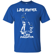 Like Mother Like Daughter Los Angeles Chargers T Shirts