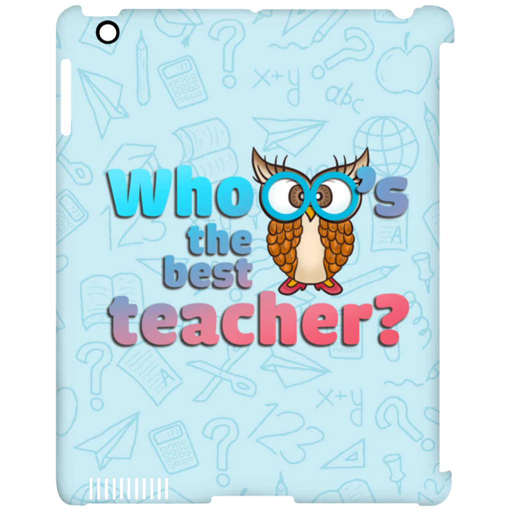 Whooo's The Best Teacher Owl Tablet Covers