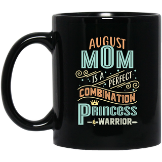 August Mom Combination Princess And Warrior Mugs