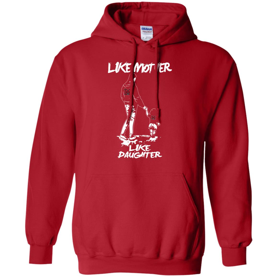 Like Mother Like Daughter Miami RedHawks T Shirts