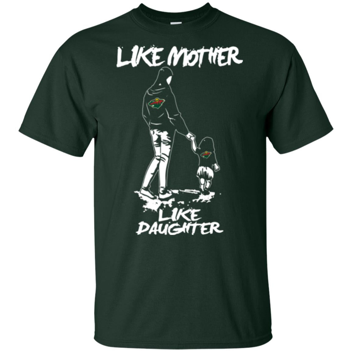 Like Mother Like Daughter Minnesota Wild T Shirts