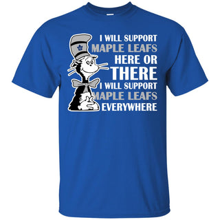 I Will Support Everywhere Toronto Maple Leafs T Shirts