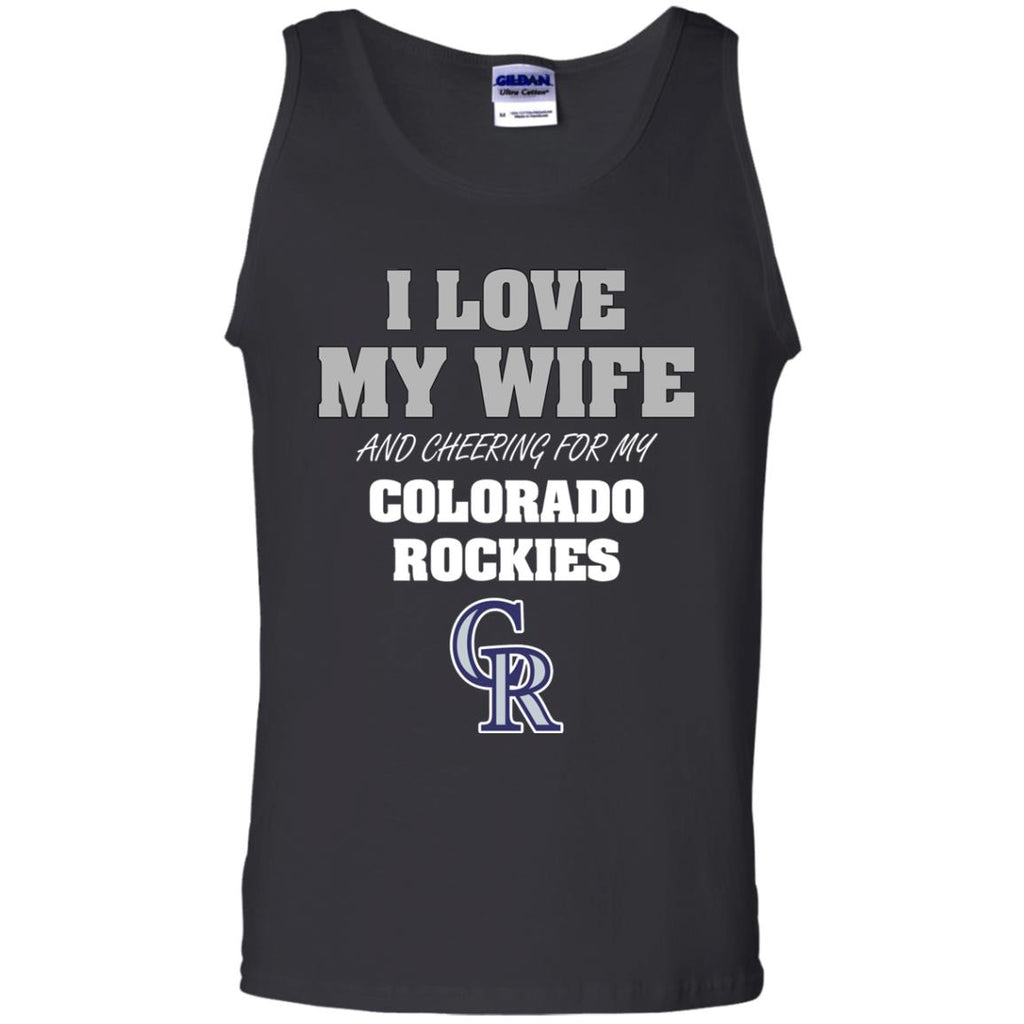 I Love My Wife And Cheering For My Colorado Rockies T Shirts