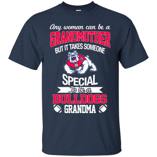 It Takes Someone Special To Be A Fresno State Bulldogs Grandma T Shirts