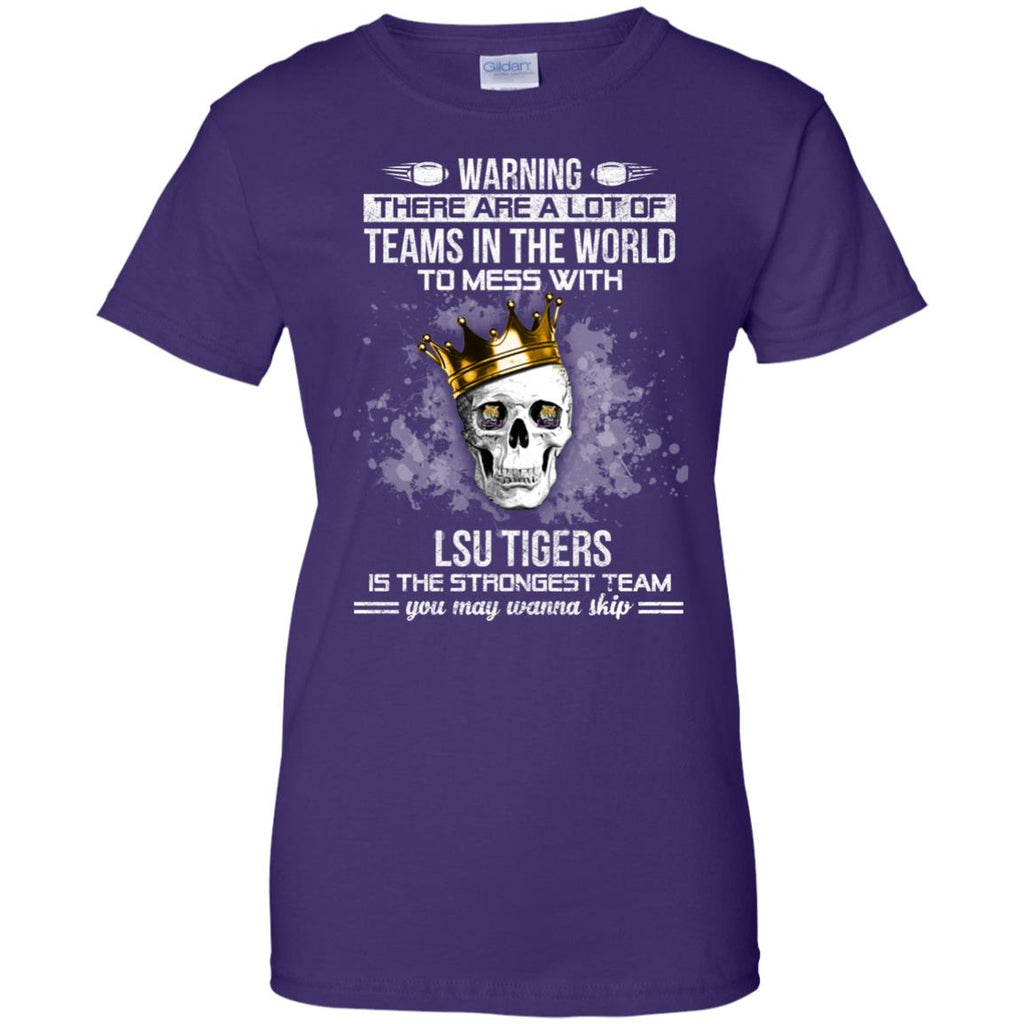 LSU Tigers Is The Strongest T Shirts