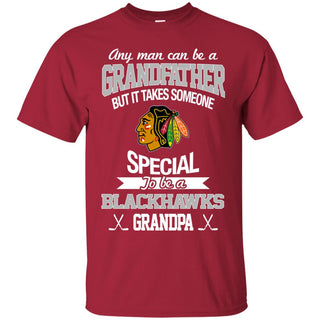 It Takes Someone Special To Be A Chicago Blackhawks Grandpa T Shirts
