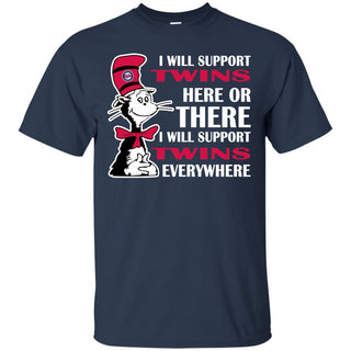 I Will Support Everywhere Minnesota Twins T Shirts