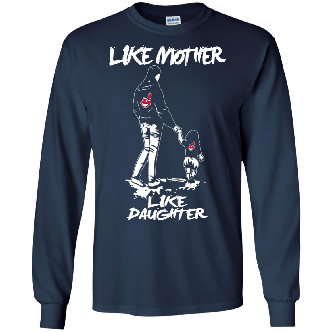 Like Mother Like Daughter Cleveland Indians T Shirts