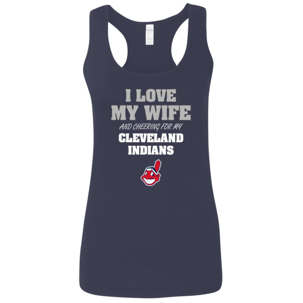 I Love My Wife And Cheering For My Cleveland Indians T Shirts