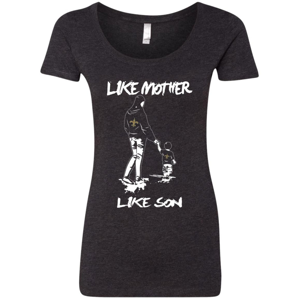 Like Mother Like Son New Orleans Saints T Shirt