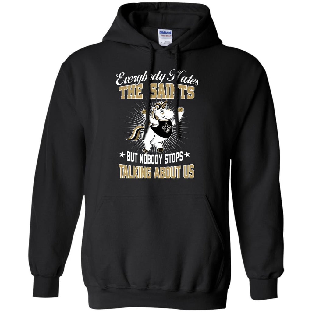 Nobody Stops Talking About Us New Orleans Saints T Shirt - Best Funny Store