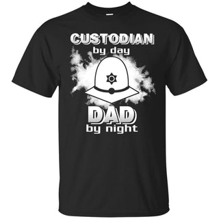 Custodian By Day Dad By Night T Shirts
