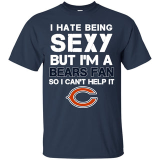 I Hate Being Sexy But I'm Fan So I Can't Help It Chicago Bears Navy T Shirts