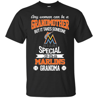 It Takes Someone Special To Be A Miami Marlins Grandma T Shirts