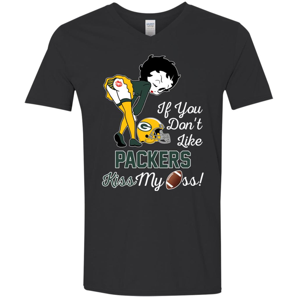 If You Don't Like Green Bay Packers Kiss My Ass BB T Shirts