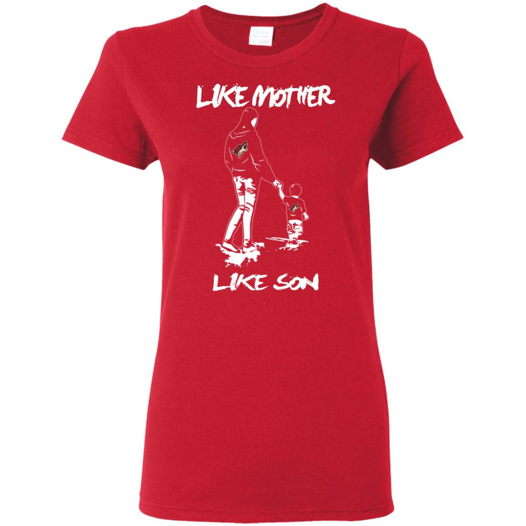 Like Mother Like Son Arizona Coyotes T Shirt