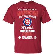 It Takes Someone Special To Be A Chicago Cubs Grandpa T Shirts
