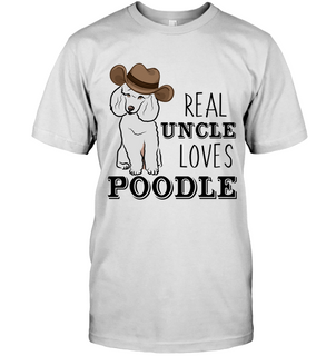 Real Uncle Loves Poodle T Shirts