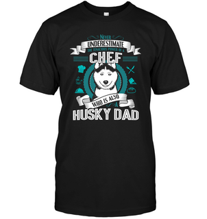 Husky Chef Dad T Shirts
