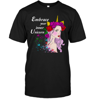 Embrace Your Inner Unicorn T Shirts