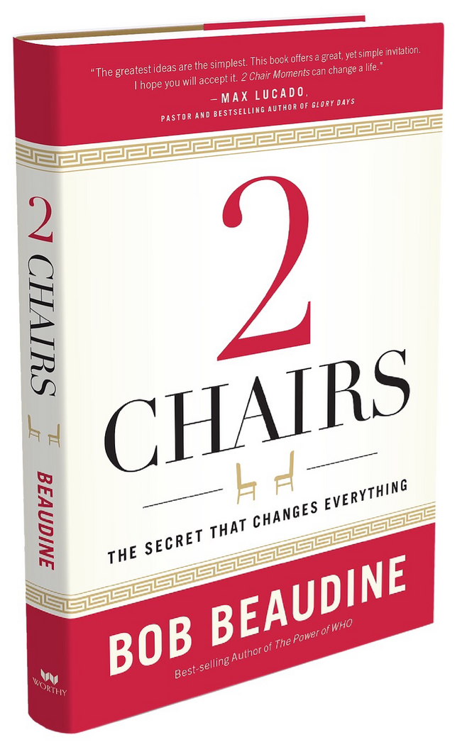 2 CHAIRS:THE SECRET THAT CHANGES EVERYTHING by Bob Beaudine