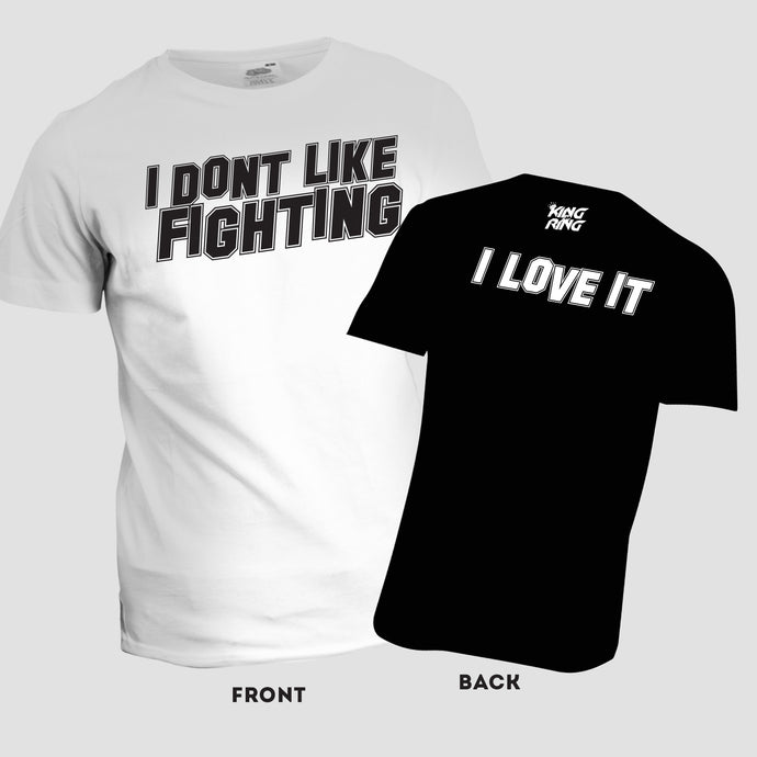NEW 'I don't like fighting' Tee