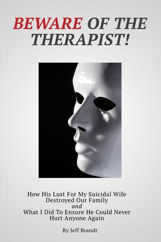 Beware of the Therapist (paperback, 210 pages, signed by Jeff Brandt with inscription of your choice)
