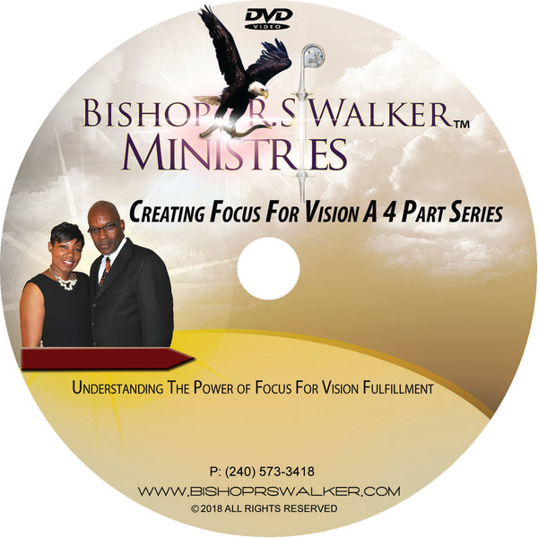 Creating Focus For Vision Series Part 3 of 4 MP4 Instant Download