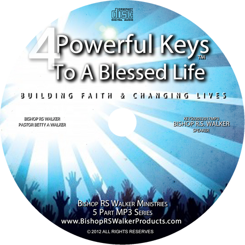 4 Keys To A Blessed Life Part 5