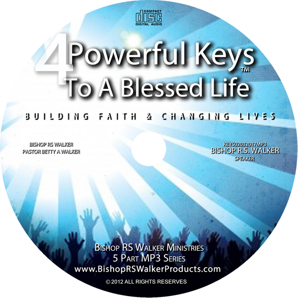 4 Keys To A Blessed Life Part 2