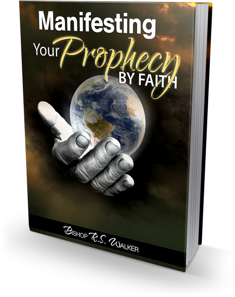 Manifesting Your Prophecy Paperback Book