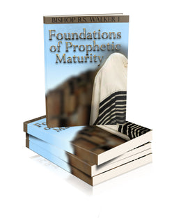 Foundations of Prophetic Maturity (Paper Back)