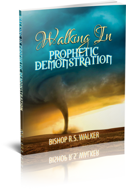 Walking In Prophetic Demonstration Paperback Book