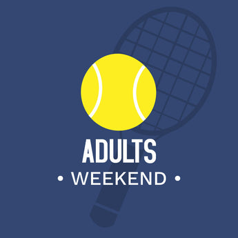 Adults Tennis 2 Day Weekend Program Spring 2020 (4 hours) Start Date TBD