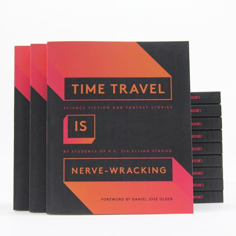 Time Travel Is Nerve-Wracking  (826NYC)