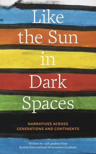 Like the Sun in Dark Spaces: Narratives Across Generations and Continents (826 Boston)