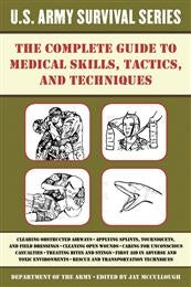 US Army Medical Survival Series - Medical Skills, Tactics and Techniques