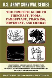 US Army Survival Series: Firecraft, Tools, Camoflauge, Tracking, Movement and Combat