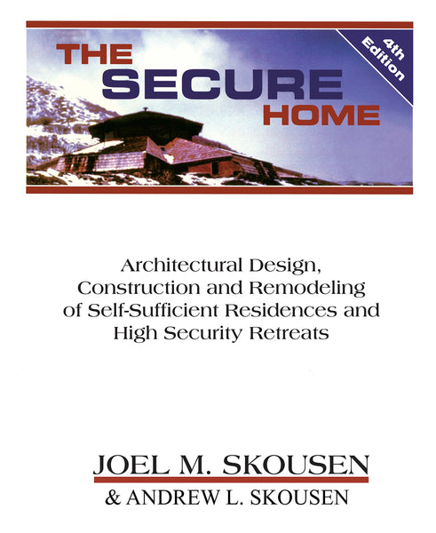 The Secure Home - 4th Edition