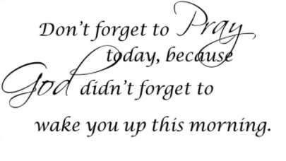 """Don't Forget To Pray Today, Because..."" Wall Decal"